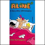 Aline e Seus Dois Namorados