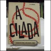 A Cilada