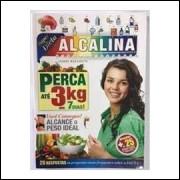 Alcalina Perca 3kg Em 7 Dias