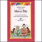 As Viagens de Marco Polo - Série Reencontro