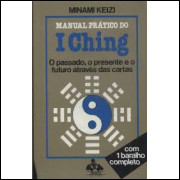 Manual Pratico do I Ching - sem Baralho