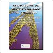 Estratégias de Sustentabilidade na Amazônia