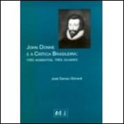 John Donne e a Crítica Brasileira - Três Momentos, Três Olhares