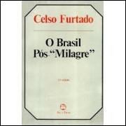 O Brasil Pós Milagre