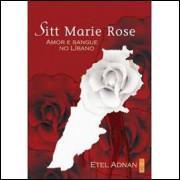 Sitt Marie Rose - Amor e Sangue no Líbano