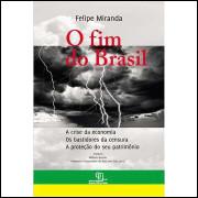 O Fim do Brasil