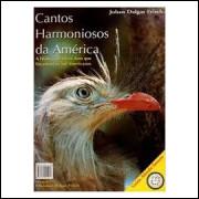 Cantos Harmoniosos da América