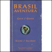 Guia Brasil Aventura - Ilhas