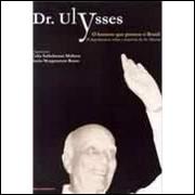 Dr. Ulysses