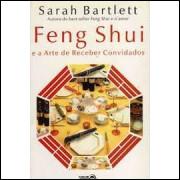 Feng Shui e a Arte de Receber Convidados