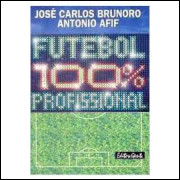 Futebol 100% Profissional