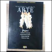História Geral da Arte - Pintura 1
