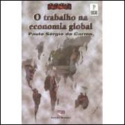 O Trabalho na Economia Global - 2ª Edição