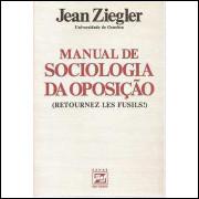 Manual de Sociologia da Oposição