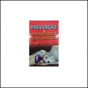 Prevenção e Primeiros Socorros