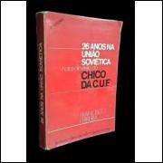 26 Anos na União Soviética - Notas de Exílio