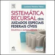 Sistemática Recursal dos Juizados Especiais Federais Cíveis