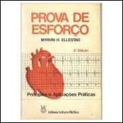 Prova de Esforço - Princípios e Aplicações Práticas -2ª Edição