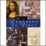 Leonardo da Vinci - Gênios da Arte