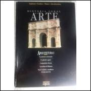 História Geral da Arte - Arquitetura 1