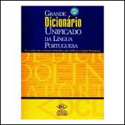 Grande Dicionário Unificado da Língua Portuguesa