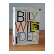 Billy Wilder e o Resto É Loucura