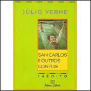 San Carlos e Outros Contos - Inédito