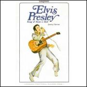 Elvis Presley -king of Rock N Roll