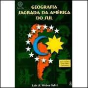 Geografia Sagrada da América do Sul