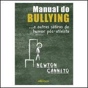 Manual do Bullying e Outras Histórias Sátiras de Humor