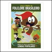 Livro o Melhor do Folclore Brasileiro