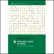 Geoplanos e Redes de Pontos - Conexões e Educação Matemática Vol 4
