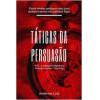 Táticas da Persuasão