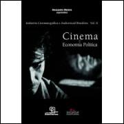 Cinema e Economia Política - Volume 2