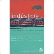 Indústria Automotiva - a Nova Geografia do Setor Produtivo