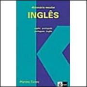 Dicionário Escolar - Inglês Português - Português Inglês