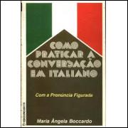 Como Praticar a Conversação Em Italiano