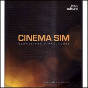 Cinema Sim - Narrativas e Projeções