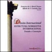 Direito Internacional - Estrutura Normativa Internacional