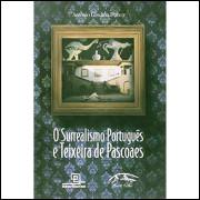 O Surrealismo Português e Teixeira de Pascoaes