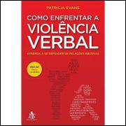 Como Enfrentar a Violência Verbal