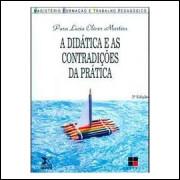 A Didática e as Contradições da Prática