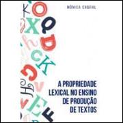 A Propriedade Lexical no Ensino de Produção de Textos