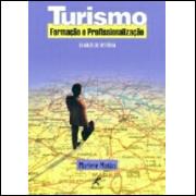 Turismo - Formação e Profissionalização - 30 Anos de História
