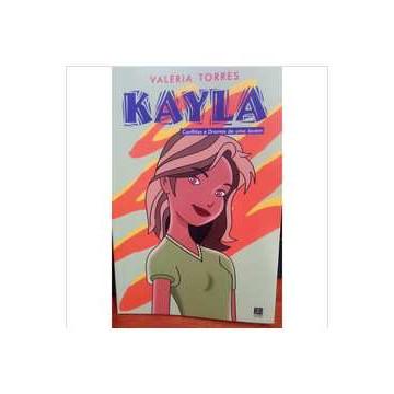 Kayla - Conflitos e Dramas de uma Jovem