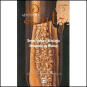 Dermatologia e Micologia - Adolpho Lutz - Volume 1 Livro 3