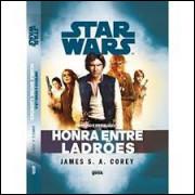 Star Wars - Império e Rebelião: Honra Entre Ladrões