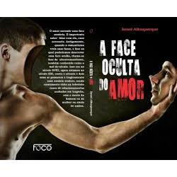A Face Oculta do Amor