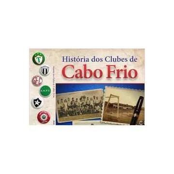 História dos Clubes de Cabo Frio