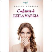 Confissões de Leila Márcia